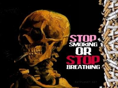 Stop smoking or stop breathing