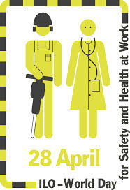 World Day for Safety and Health Day
