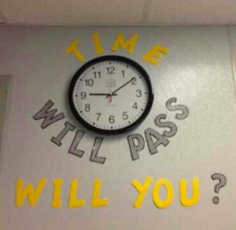 Time will pass will you