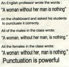 punctuation is powerful!