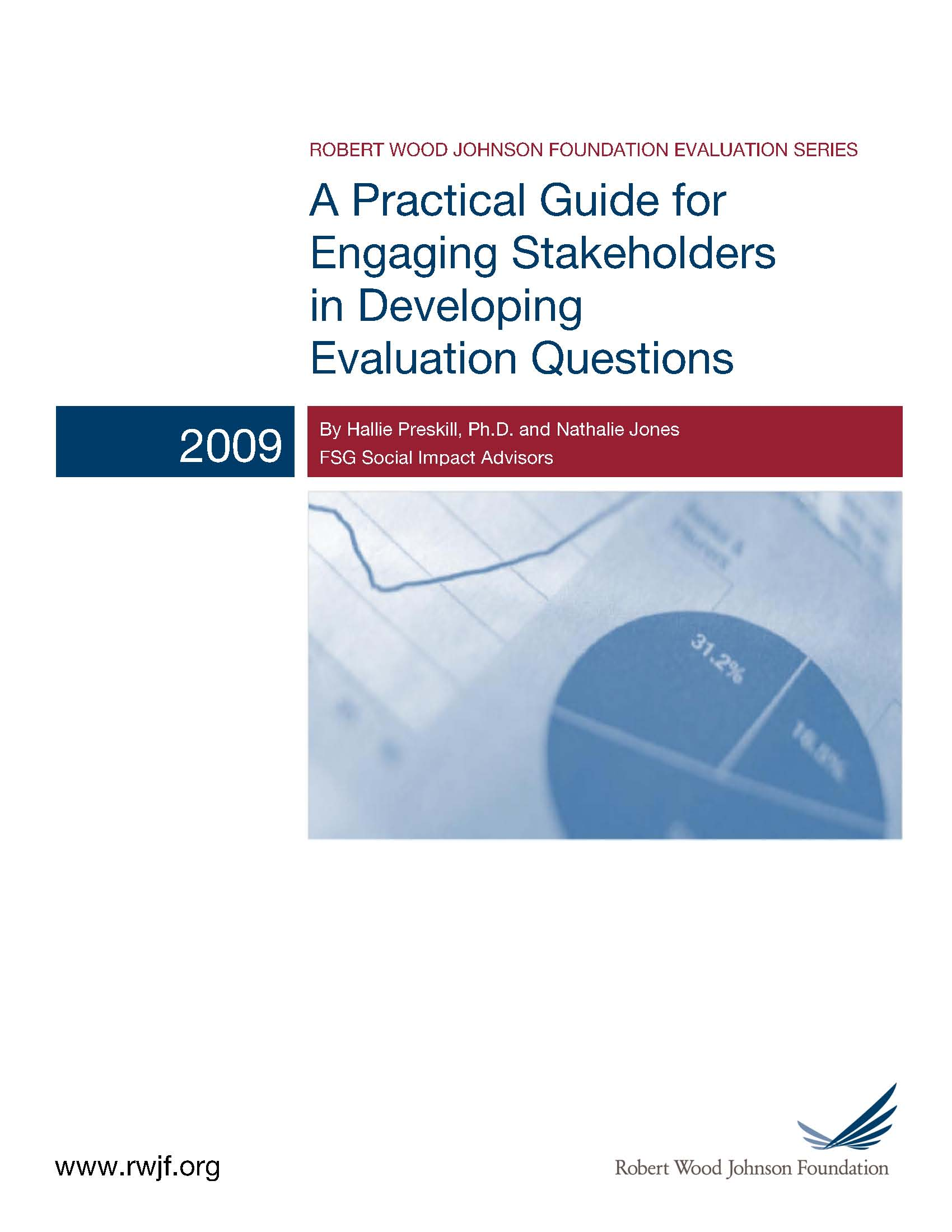 RWFJ A Practical Guide for Engaging Stakeholders in Developing Evaluation Questions